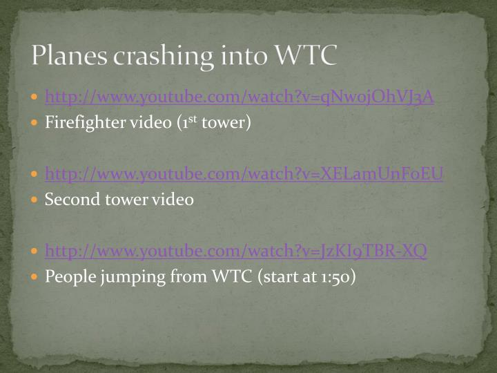 Planes crashing into WTC