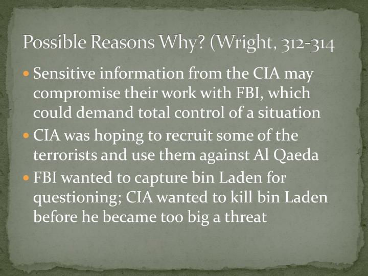 Possible Reasons Why? (Wright, 312-314