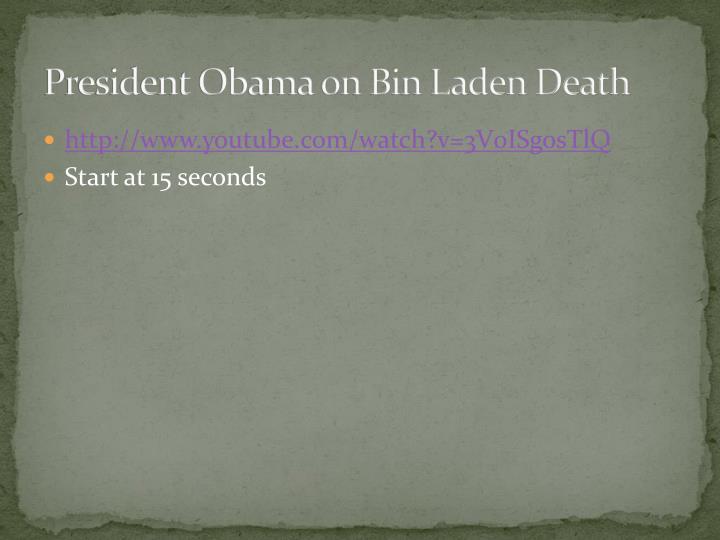 President Obama on Bin Laden Death