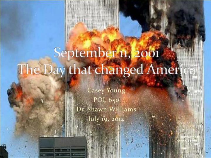 September 11 2001 the day that changed america