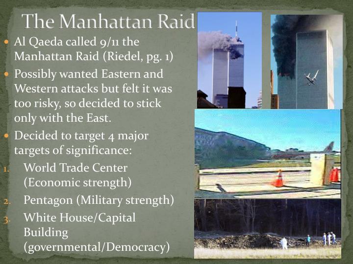The Manhattan Raid