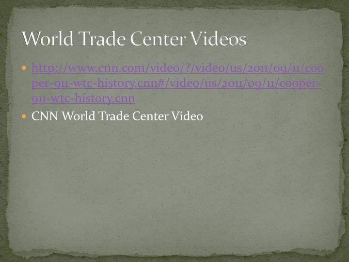 World Trade Center Videos