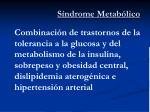 s ndrome metab lico