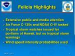 felicia highlights