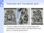 describe the triumphal arch1