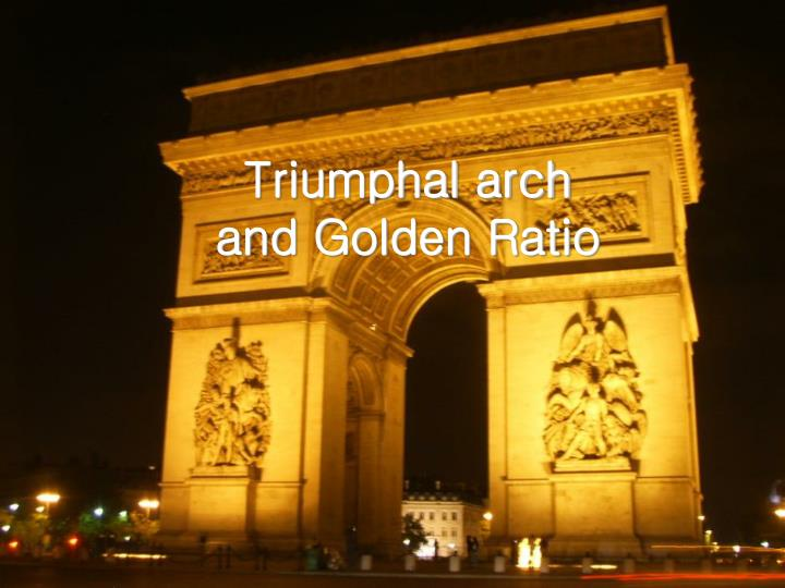 triumphal arch and golden ratio n.