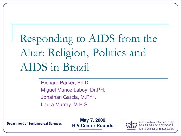 responding to aids from the altar religion politics and aids in brazil n.
