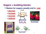 sugars building blocks