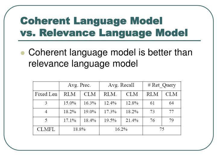 Coherent Language Model