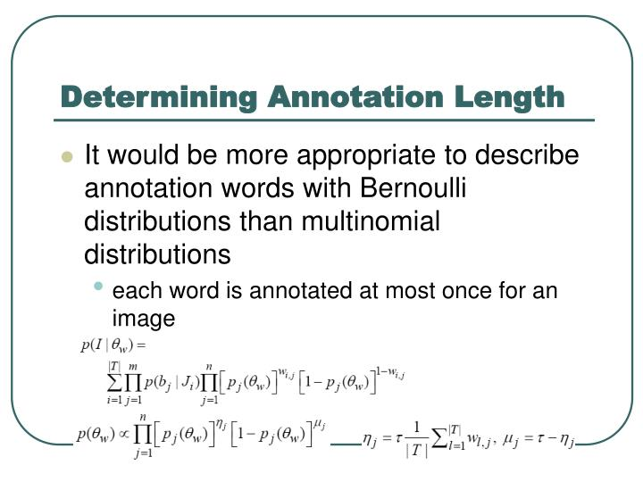 Determining Annotation Length