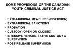 some provisions of the canadian youth criminal justice act
