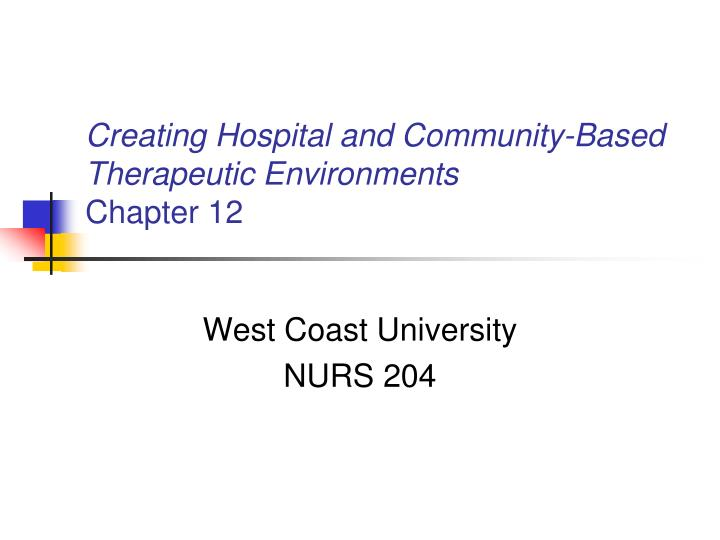 creating hospital and community based therapeutic environments chapter 12 n.