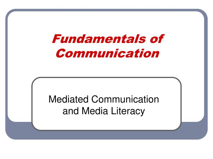 fundamentals of communication n.