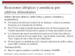 reacciones al rgicas y asm ticas por aditivos alimentarios1