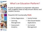 what s an education platform