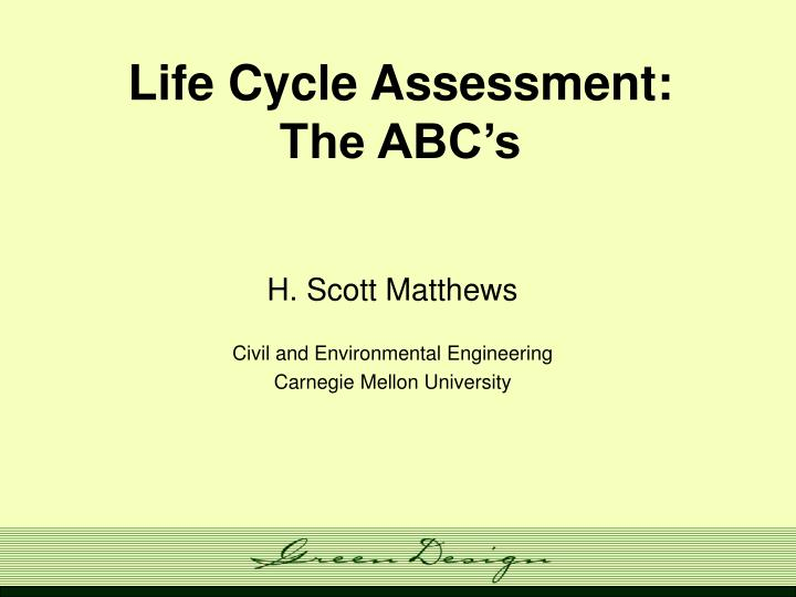 life cycle assessment the abc s n.
