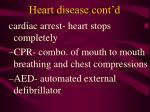 heart disease cont d