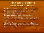 policies and regulations an information matter