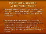 policies and regulations an information matter1