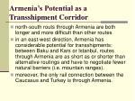 armenia s potential as a transshipment corridor