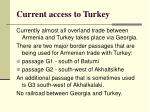 current access to turkey