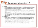 comment y joue t on