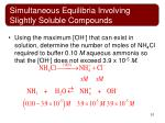 simultaneous equilibria involving slightly soluble compounds6