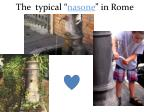 the typical nasone in rome