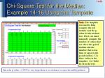chi square test for the median example 14 16 using the template