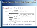 large sample runs test example 14 2