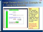 large sample runs test example 14 2 using the template