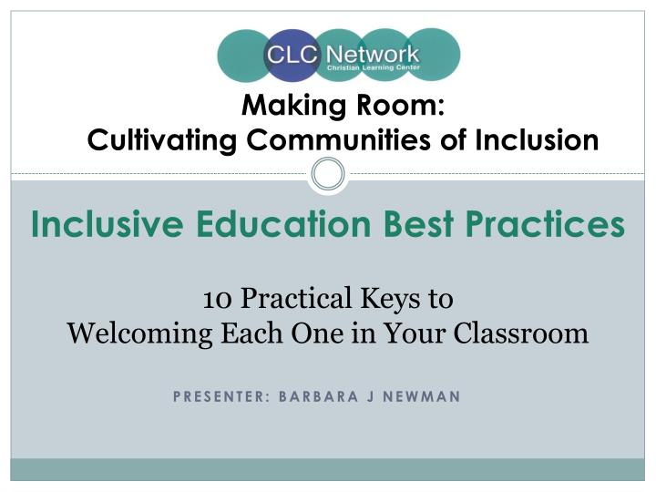 making room cultivating communities of inclusion n.