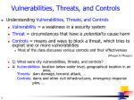 vulnerabilities threats and controls
