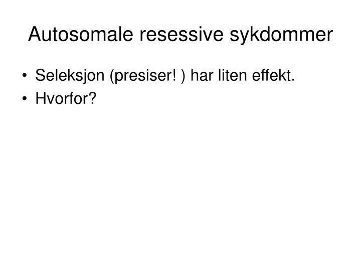 Autosomale resessive sykdommer