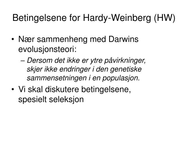 Betingelsene for Hardy-Weinberg (HW)