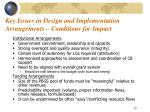 key issues in design and implementation arrangements conditions for impact