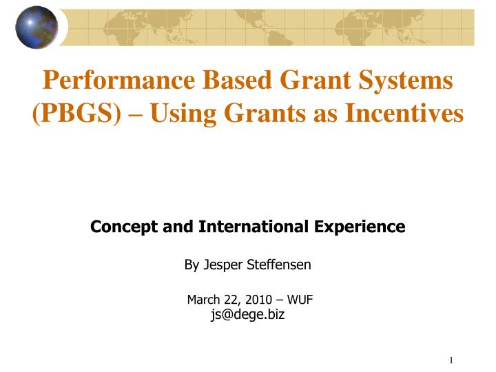 performance based grant systems pbgs using grants as incentives n.