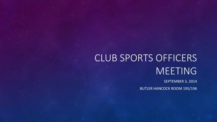 club sports officers meeting n.