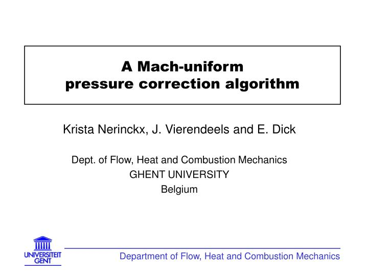 a mach uniform pressure correction algorithm n.