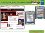 integrating the mobile and online channels
