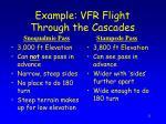 example vfr flight through the cascades