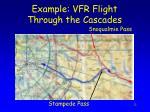 example vfr flight through the cascades1