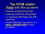 two ntsb studies fatal ga wx accidents