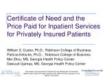 certificate of need and the price paid for inpatient services for privately insured patients1