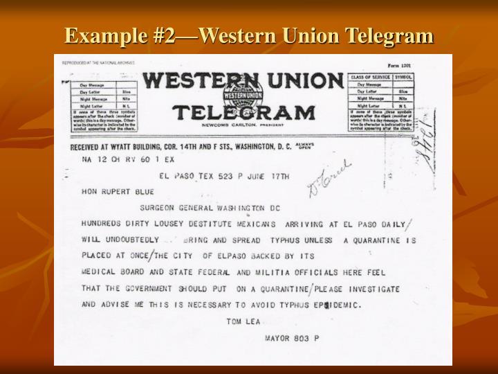 Example #2—Western Union Telegram