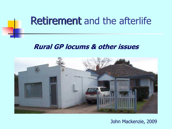 retirement and the afterlife n.