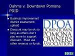 dahms v downtown pomona pdid