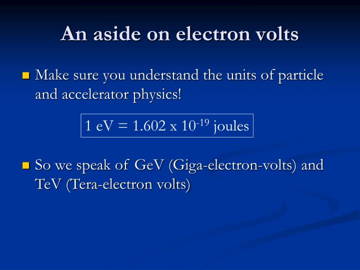 An aside on electron volts