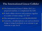 the international linear collider