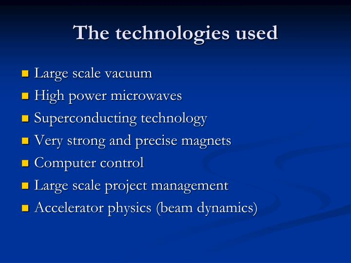 The technologies used
